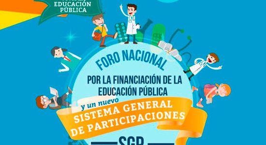 Foro Nacional por la Financiación de la Educación Pública y reforma al SGP